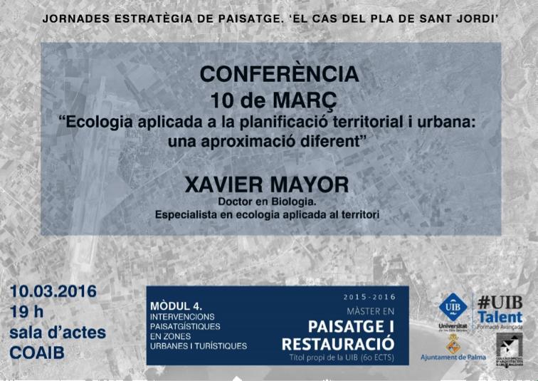 Conferència inaugural en les Jornades estratègies de paisatge de la Universitat de les Illes Balears