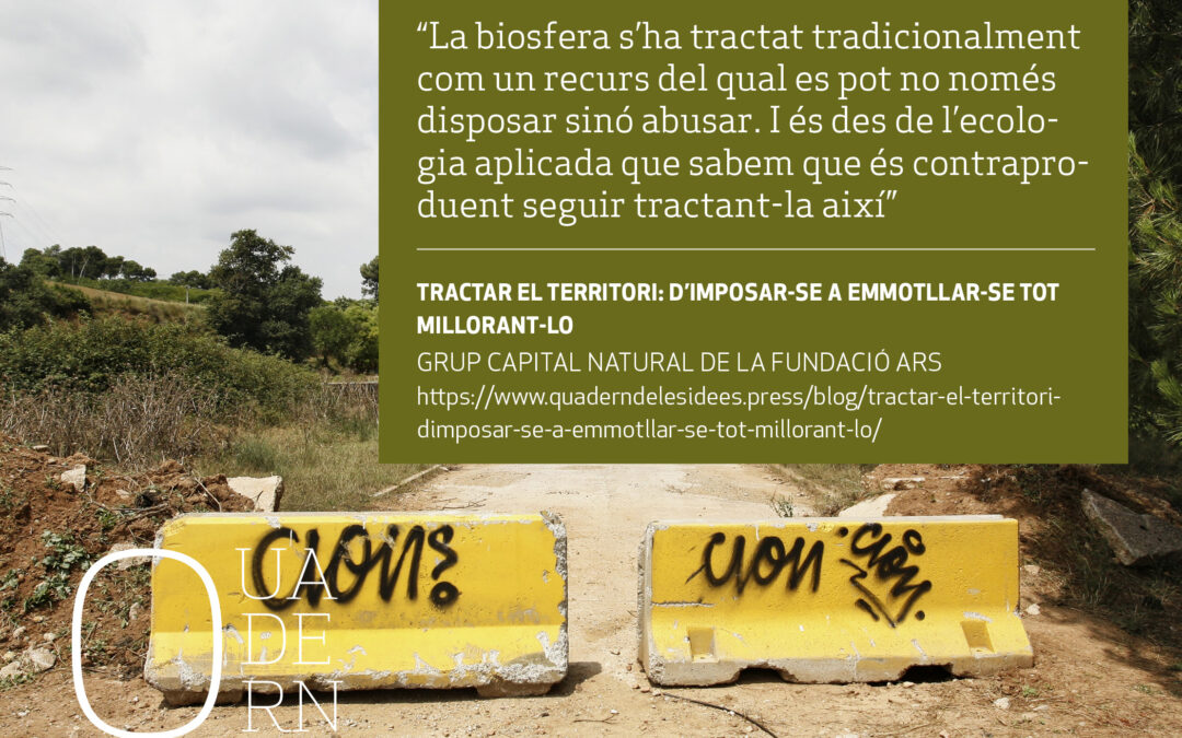 Tratar el territorio: de imponerse a amoldarse, mejorándolo, artículo en el Diari de Sabadell