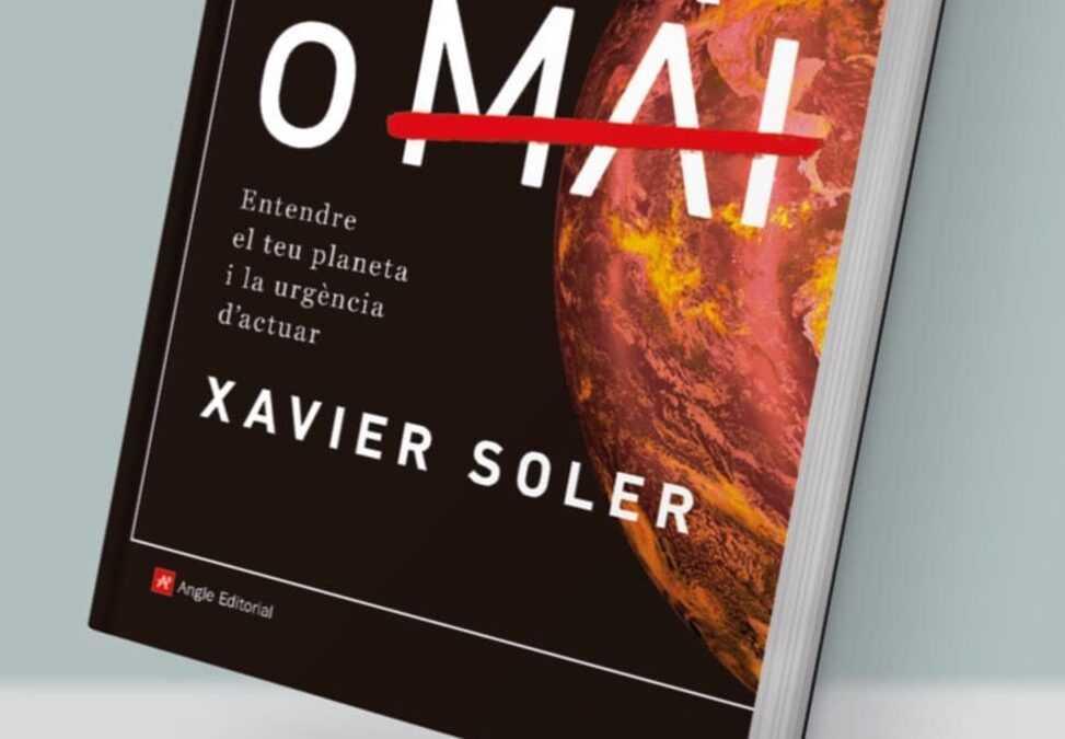 «Ara o mai» Entender tu planeta y la urgencia de actuar